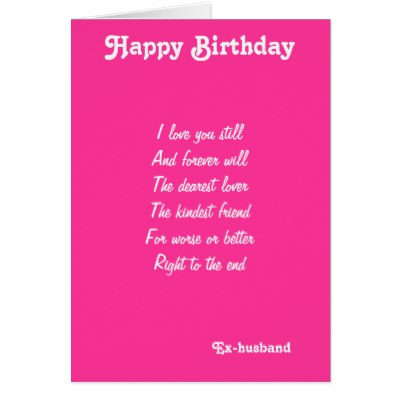 birthday card for ex girlfriend ; ex_husband_dearest_lover_birthday_cards-r4e53f7dc18bf46e5955ddfa66edad3e7_xvuat_8byvr_400