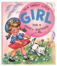 birthday card for little girl ; cc181beb7f3e838dd99784c444f24628--vintage-birthday-birthday-fun
