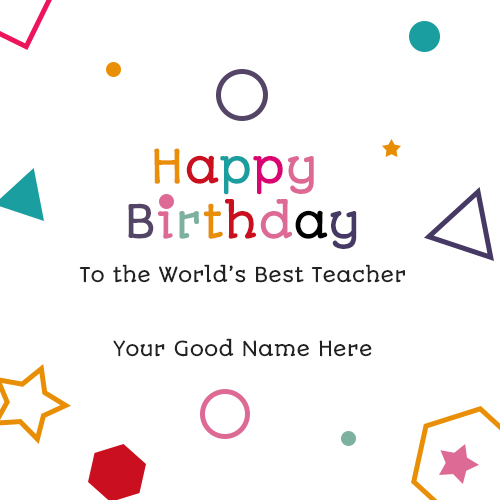 birthday card for teacher with name ; best-birthday-wishes-for-teacher
