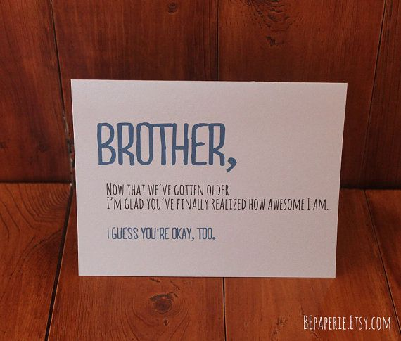 birthday card ideas for brother funny ; birthday-presents-for-brother-brother-card-brother-birthday-card-funny-card-card-for-friend-ideas