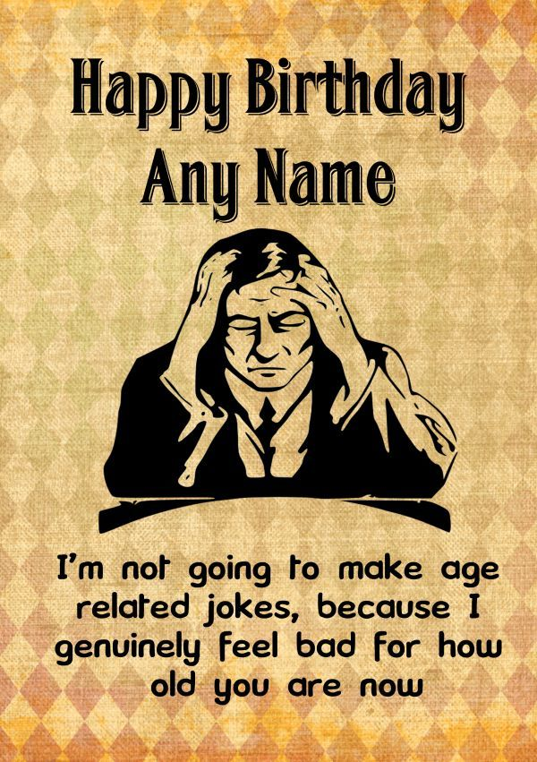 birthday card jokes about age ; funny-rude-joke-not-going-to-make-age-jokes-birthday-card-176130-p