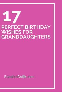 birthday card messages for granddaughter ; 5d5614930e2941831092fc3caf056f43