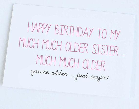 birthday card messages for sister funny ; a078d02ad7d05271133baf03e6a5d43e--sister-birthday-funny-funny-sister