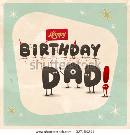 birthday card photo effect ; stock-vector-vintage-style-funny-birthday-card-happy-birthday-dad-editable-grunge-effects-can-be-easily-327154241