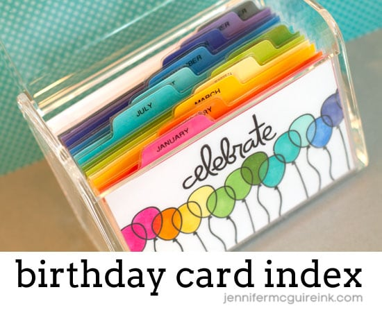 birthday card reminder folder ; 042215-Card-Index4-Jennifer-McGuire-Ink