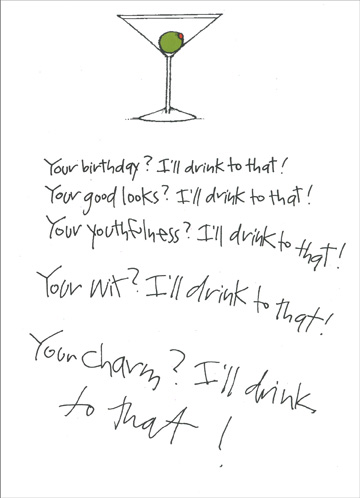 birthday card text ; cd2725-ill-drink-to-that-birthday-card