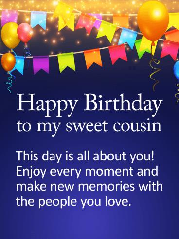 birthday card to my cousin ; b33b050562d82d61e9d6fe43203e1b7f