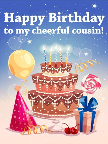 birthday card to my cousin ; b_day_fcs12-8ccd0574cac4e82d8f815029274e02c1