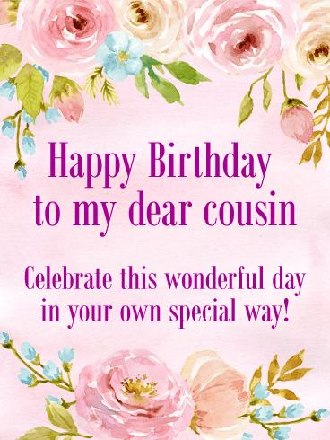 birthday card to my cousin ; b_day_fcs28-2fcc42c3ef3e7cc3da4d313518fd5de3