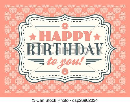 birthday card typography ; happy-birthday-card-typography-letters-eps-vectors_csp26862034