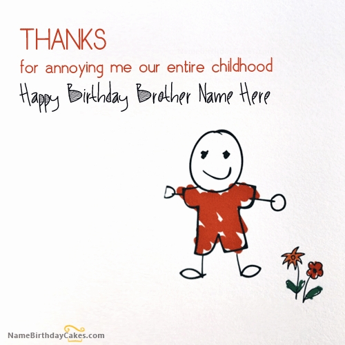birthday cards for brother with name and photo ; brother-birthday-cards-beautiful-write-name-on-birthday-cards-for-brother-birthday-wishes-of-brother-birthday-cards