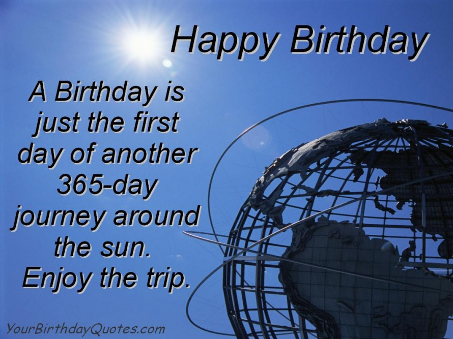 birthday day wishes quotes ; birthday-quotes-wishes-enjoy-the-trip-890x667