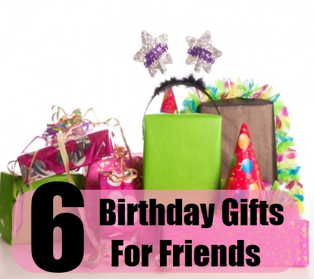 birthday gift picture friend ; Birthday-Gifts-For-Friends1