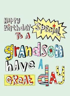 birthday greeting cards for grandson ; 79126bec42d95644bef205d7697499df--happy-birthday--birthday-greetings