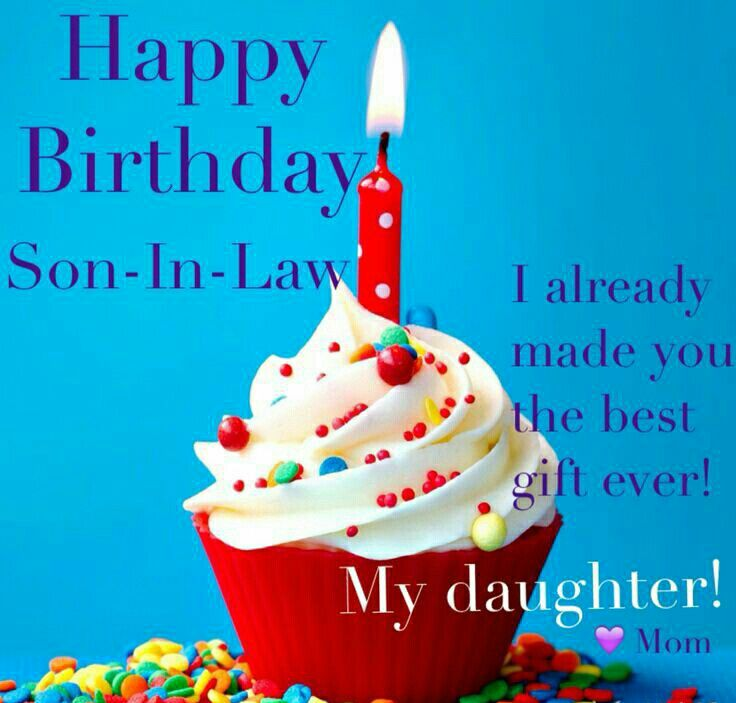 birthday greeting cards for son in law ; 1425d116b219b5caf30b93209c7dd93d--birthday-wishes-for-son-birthday-sayings