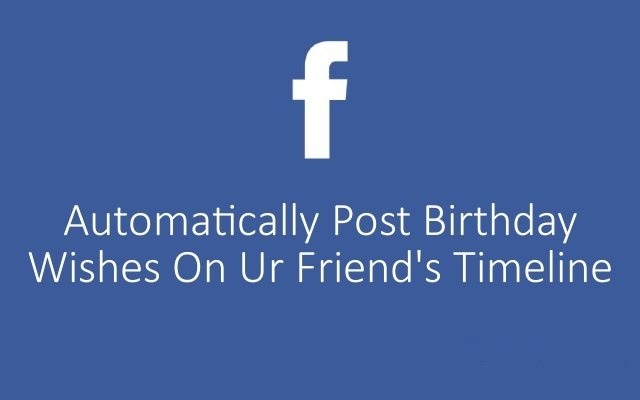 birthday greeting facebook wall ; How-to-Auto-Post-Birthday-Wishes-on-Your-Friends-Facebook-Wall