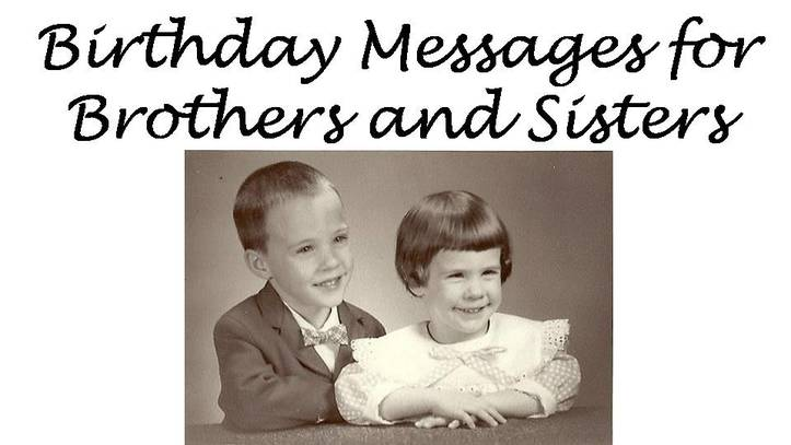 birthday greeting to brother from sister ; 9910461