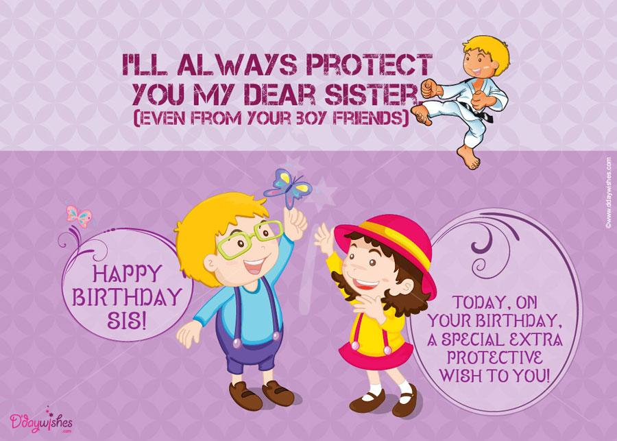 birthday greeting to brother from sister ; always-protect-you