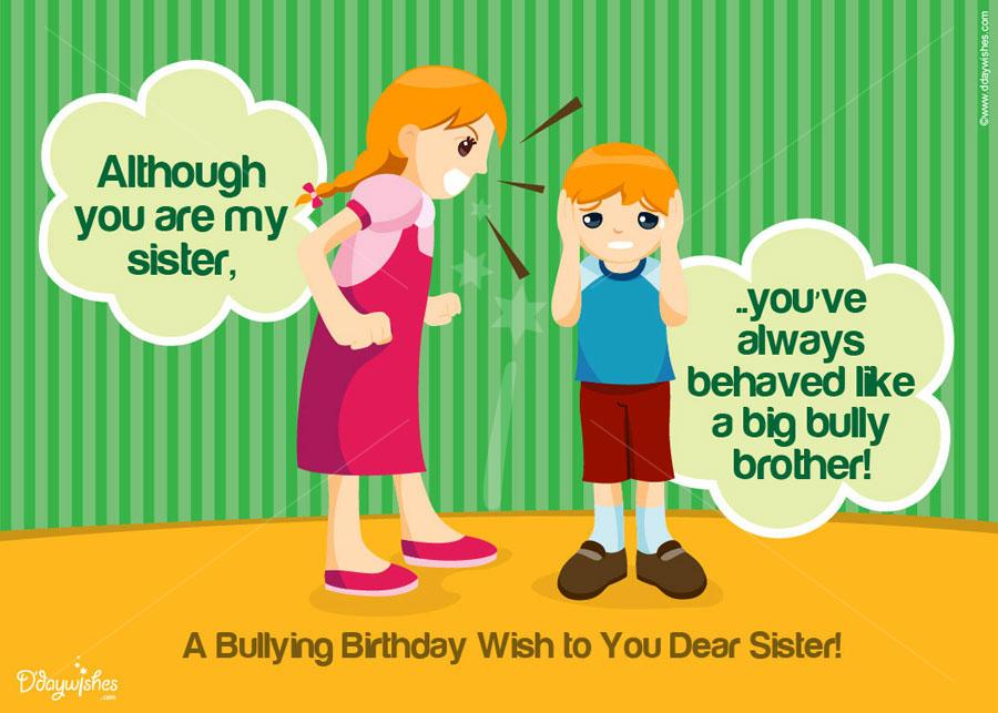 birthday greeting to brother from sister ; bullying-birthday-wish