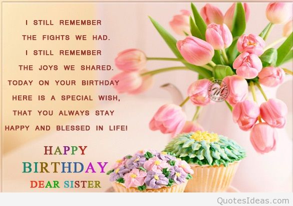 birthday greeting to brother from sister ; happy-birthday-wishes-for-sister-quotes-3