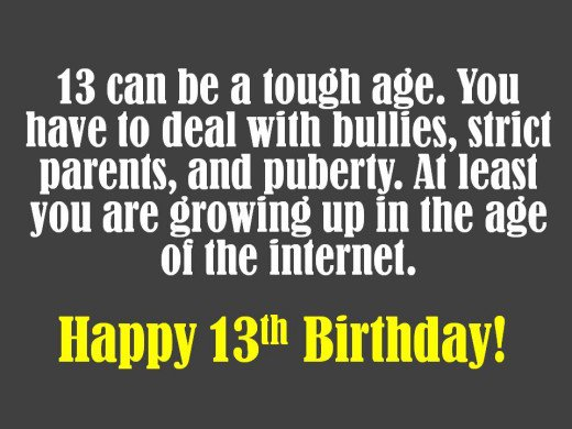 birthday message for a 13 year old boy ; 13-year-old-birthday-card-sayings-945cefb6f4d837e10bc607137ea0c844