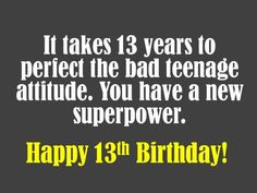 birthday message for a 13 year old boy ; 9cf0166f25e0bcc5bbd35cd5b145c78e--th-birthday-wishes-birthday-sayings