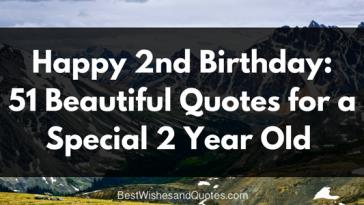 birthday message for a 2 year old boy ; happy-2nd-birthday-51-Beautiful-Quotes-for-a-Special-2-Year-Old-364x205