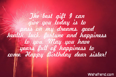 birthday message for a dear sister ; 58aef6baad927cbf34371a55c972151f
