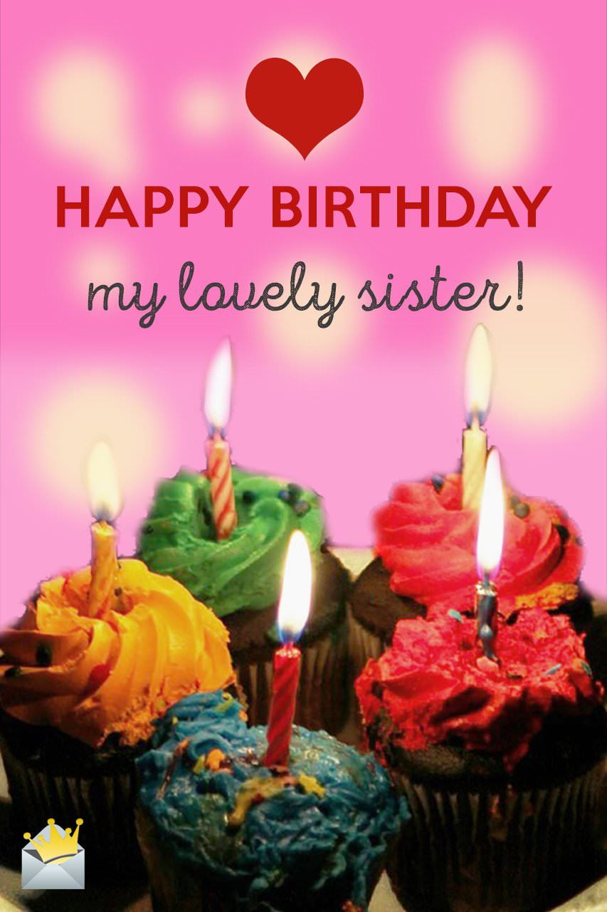 birthday message for a dear sister ; lovely-sister