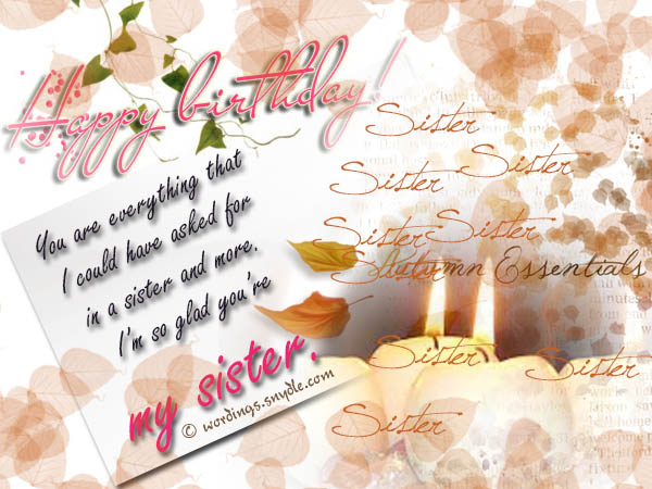 birthday message for a dear sister ; sister-birthday-greetings