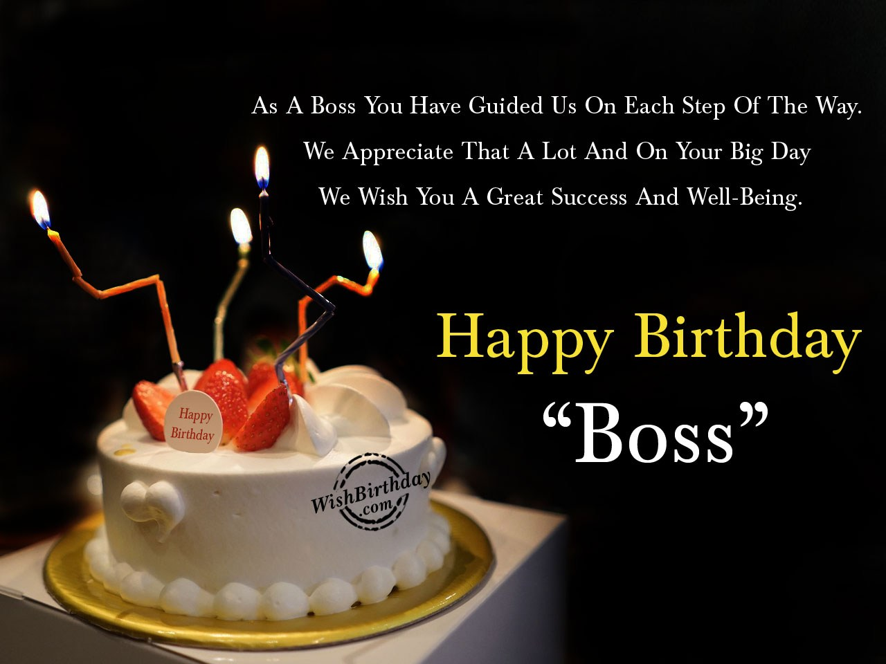 birthday message for a great boss ; We-Wish-You-A-Great-Success