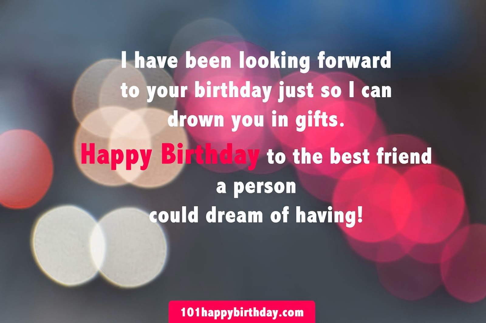 birthday message for best friend boy ; I%252Bhave%252Bbeen%252Blooking%252Bforward%252Bto%252Byour%252Bbirthday%252Bjust%252Bso%252BI%252Bcan%252Bdrown%252Byou%252Bin%252Bgifts