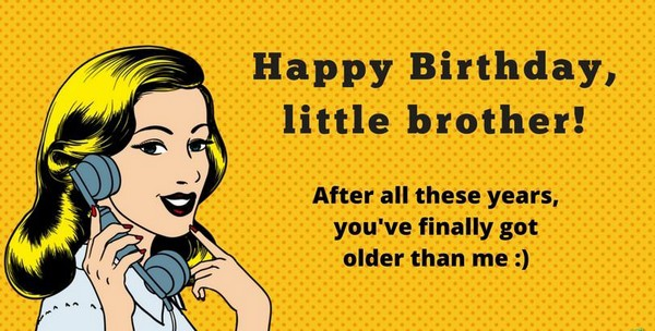 birthday message for brother from sister funny ; funny-birthday-wishes-for-brother-in-law
