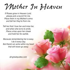 birthday message for deceased mother ; 211b2323a02e77c4a5b334f155f85869--mother-in-heaven-missing-mother-on-mothers-day