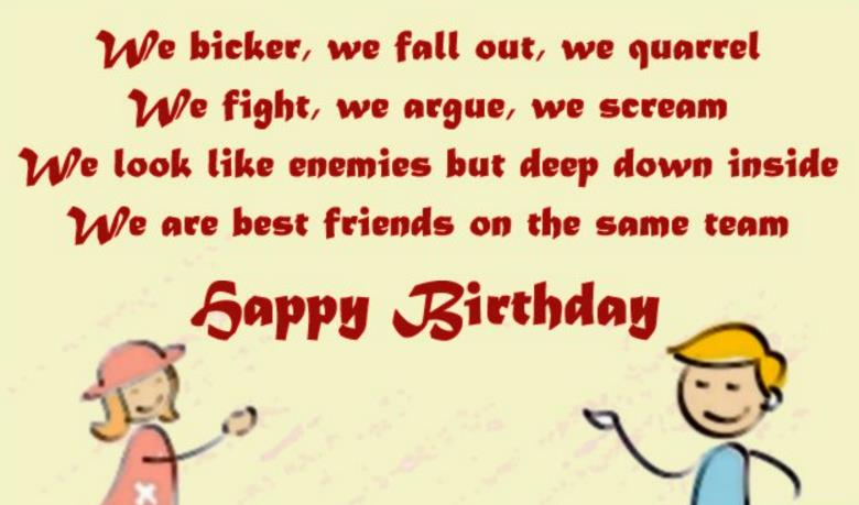 birthday message for elder brother ; We-Bicker-We-fall-Out-We-Quarrel-We-Are-Best-Friend-On-The-Same-Team-Happy-Birthday