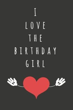 birthday message for her girlfriend ; 824b855f2abde89852a57d840c139dfe