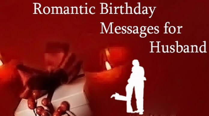 birthday message for husband in hindi ; romantic-birthday-wishes-messages-husband-1