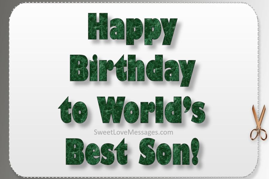 birthday message for my son ; birthday_wishes_for_my_son
