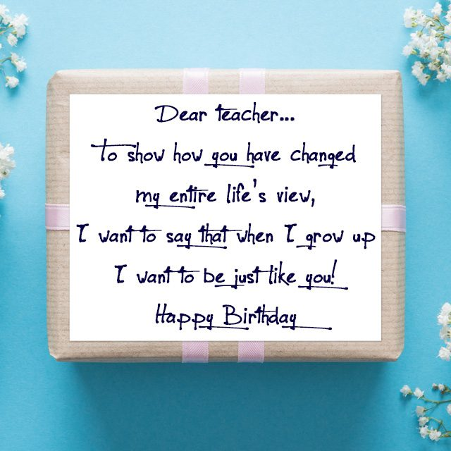 birthday message for student ; birthday-message-from-teacher-to-student-birthday-greetings-for-teachers-touching-message-from-student-640x640