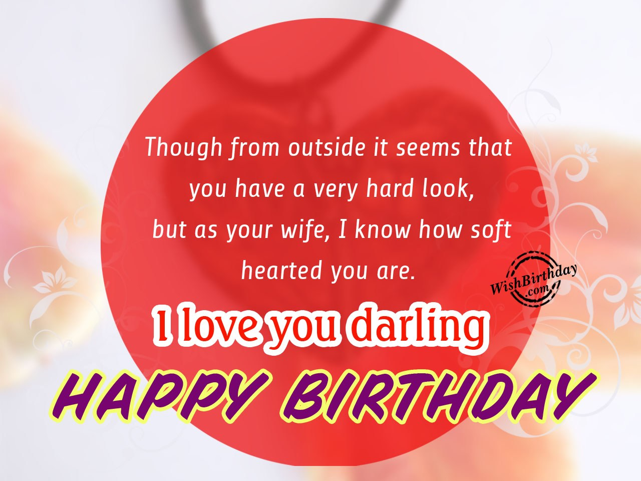 birthday message for wife in english ; Though-from-outside-it-seems-that