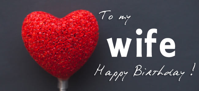 birthday message for wife on facebook ; birthday-wife-2