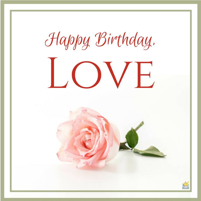 birthday message for your love ; happy-birthday-for-girlfriend