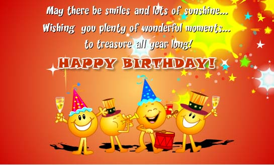 birthday message from all of us ; May-There-Be-Smiles-And-Lots-Of-Sunshine-Wishing-You-Plenty-Of-Wonderful-Moments-To-Treasure-All-Year-Long-Happy-Birthday