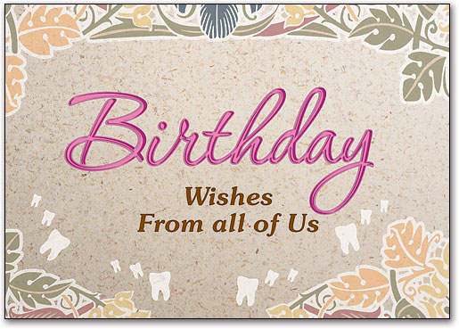 birthday message from all of us ; greeting-cards-us-birthday-cards-dental-patient-greetings-high-quality-wide-best