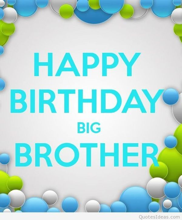 birthday message to a big brother ; 4-Happy-Birthday-Big-Brother-Images