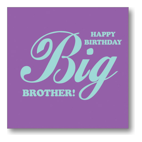 birthday message to a big brother ; BB3921