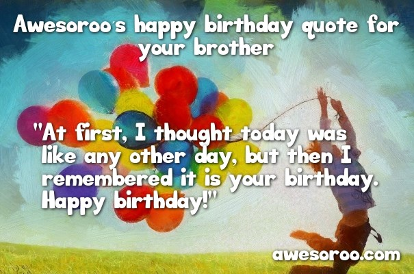 birthday message to a big brother ; balloons-with-birthday-wish-for-brother