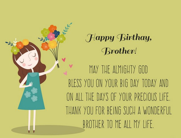 birthday message to a big brother ; birthday-wishes-for-brother-brainy-quotes