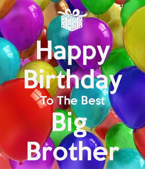 birthday message to a big brother ; e227636f53f470a60aa81c76783f32b0