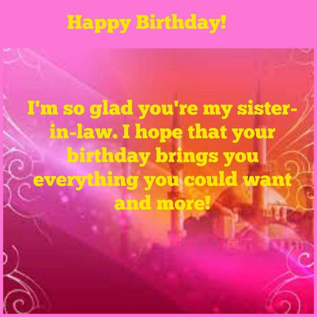 birthday message to a brother from another mother ; sister-in-law-1024x1024